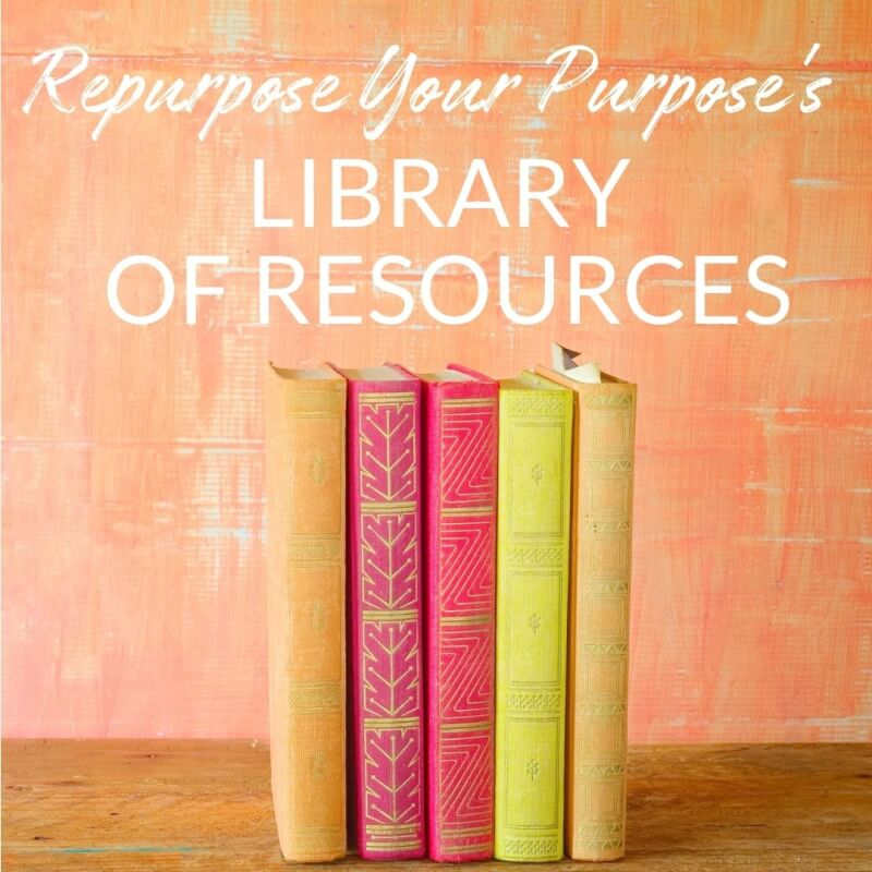 Sign up for Repurpose Your Purpose's Library of Resources for Career Changers