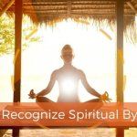 How to Recognize Spiritual Bypass